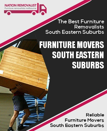 Furniture Movers South Eastern Suburbs Melbourne