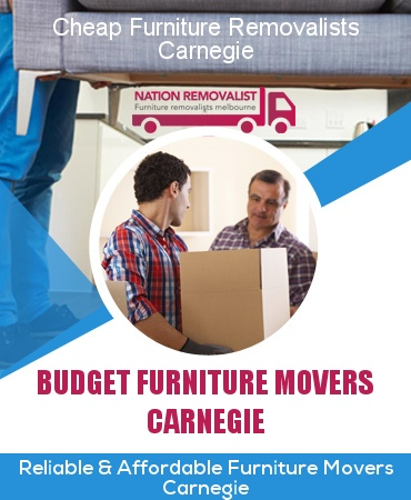 Cheap Furniture Removalists Carnegie