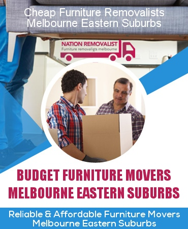 Cheap Furniture Removalists Eastern Suburbs Melbourne