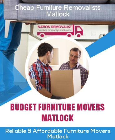 Cheap Furniture Removalists Matlock